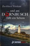 """Cover """"... und am Dornbusch fällt ein Schuss"""""""